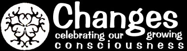 changes: celebrating our growing consciousness